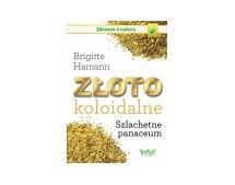 Książka Złoto koloidalne. szlachetne panaceum - Brigitte Hamann [ZK8105]